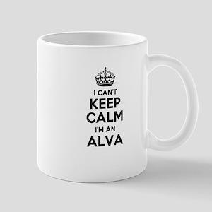 I can't keep calm Im ALVA Mugs