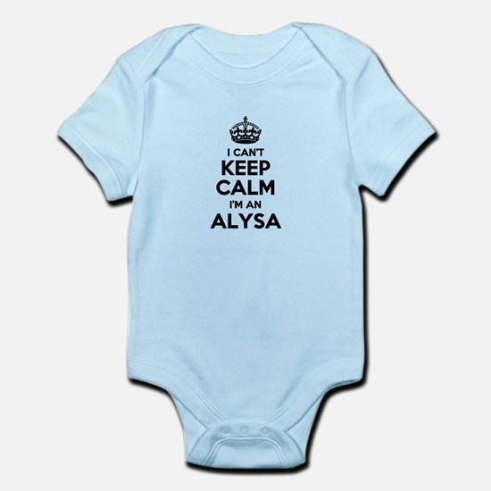 I can't keep calm Im ALYSA Body Suit