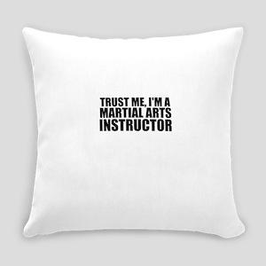Trust Me, I'm A Martial Arts Instructor Everyd