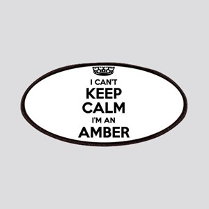 I can't keep calm Im AMBER Patch