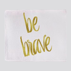 Be Brave Gold Faux Foil Metallic Gli Throw Blanket