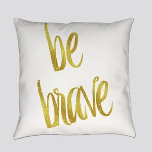 Be Brave Gold Faux Foil Metallic G Everyday Pillow