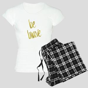 Be Brave Gold Faux Foil Met Women's Light Pajamas