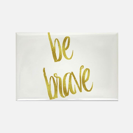 Be Brave Gold Faux Foil Metallic Glitter Q Magnets