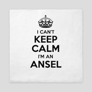 I can't keep calm Im ANSEL Queen Duvet