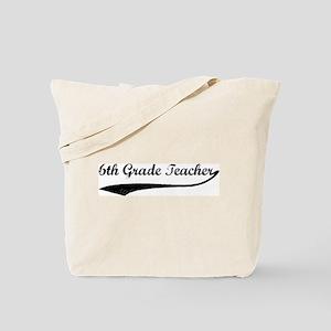 6th Grade Teacher (vintage) Tote Bag