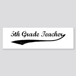 5th Grade Teacher (vintage) Bumper Sticker