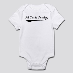 5th Grade Teacher (vintage) Infant Bodysuit