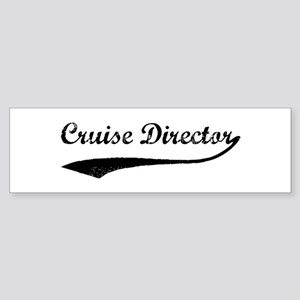 Cruise Director (vintage) Bumper Sticker