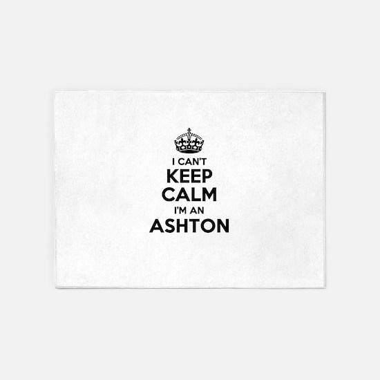I can't keep calm Im ASHTON 5'x7'Area Rug