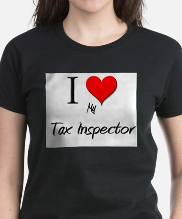 I Love My Tax Inspector Women's Dark T-Shirt