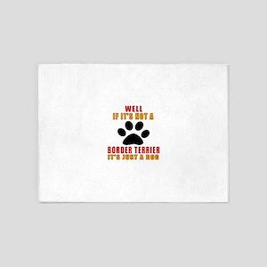 If It Is Not Black Russian Terrier 5'x7'Area Rug