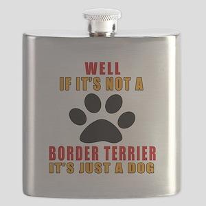 If It Is Not Black Russian Terrier Dog Flask