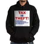Tax is Theft! Hoodie