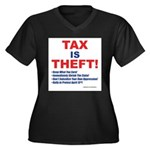 Tax is Theft! Plus Size T-Shirt