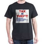 Tax is Theft! T-Shirt