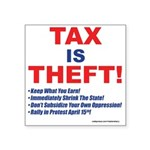 Tax is Theft! Sticker