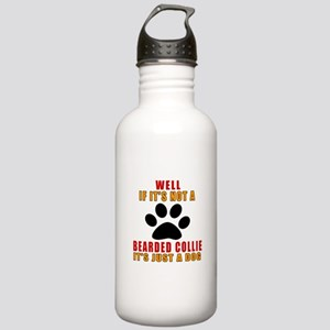 If It Is Not Bearded C Stainless Water Bottle 1.0L