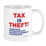 Tax is Theft! Mugs