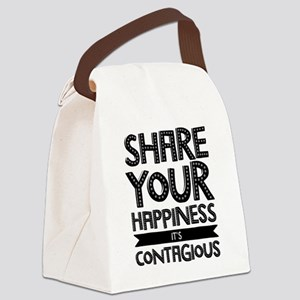 Share Your Happiness It's Contagious Canvas Lunch
