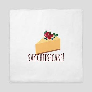Say Cheesecake Queen Duvet