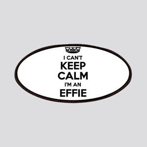 I can't keep calm Im EFFIE Patch