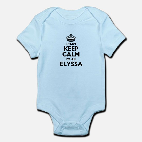 I can't keep calm Im ELYSSA Body Suit