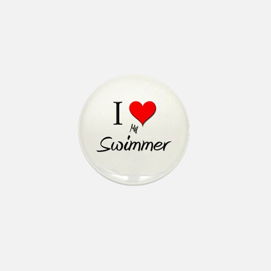 I Love My Swimmer Mini Button