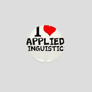 I Love Applied Linguistics Mini Button