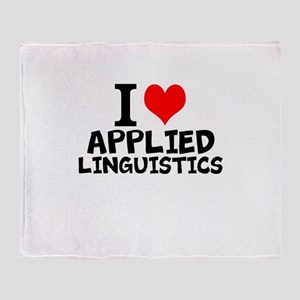 I Love Applied Linguistics Throw Blanket