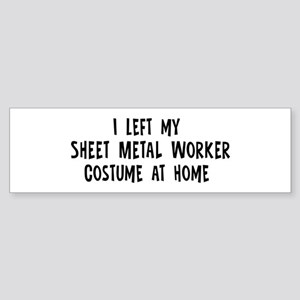Left my Sheet Metal Worker Bumper Sticker