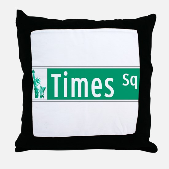 Times Sq with Statue of Liberty Sign, Throw Pillow