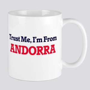 Trust Me, I'm From Andorra Mugs