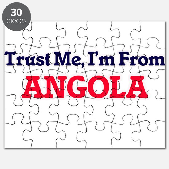 Trust Me, I'm From Angola Puzzle