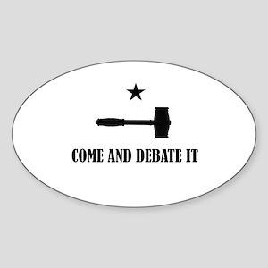 Come and Debate It Sticker
