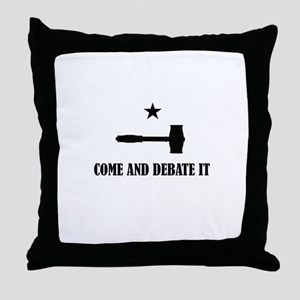 Come and Debate It Throw Pillow