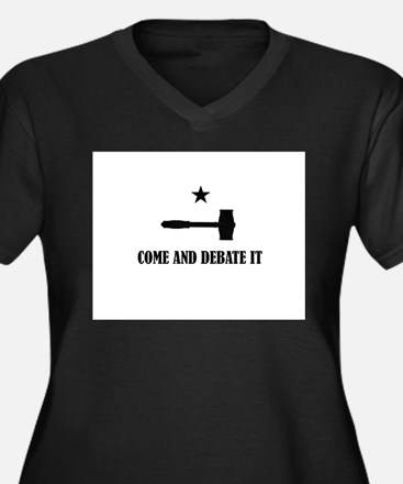 Come and Debate It Plus Size T-Shirt