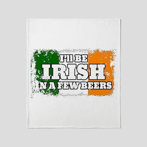 Irish In A Few Beers Throw Blanket
