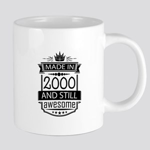 Made In 2000 And Still Awesome Mugs