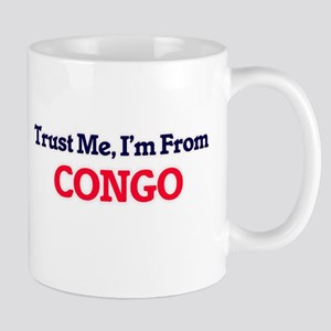 Trust Me, I'm From Congo Mugs