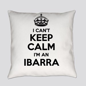 I can't keep calm Im IBARRA Everyday Pillow