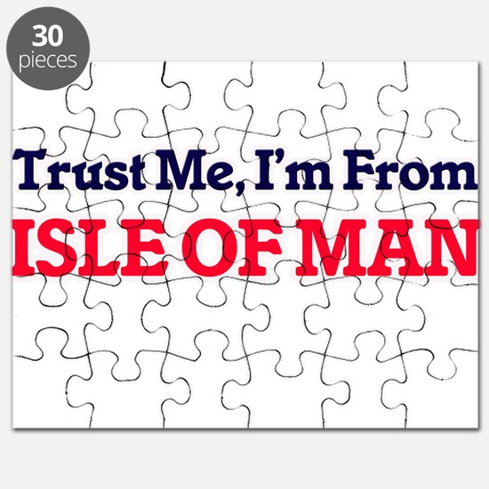 Trust Me, I'm From Isle Of Man Puzzle