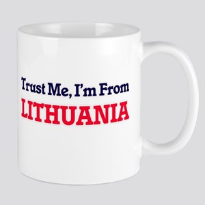 Trust Me, I'm From Lithuania Mugs