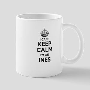 I can't keep calm Im INES Mugs