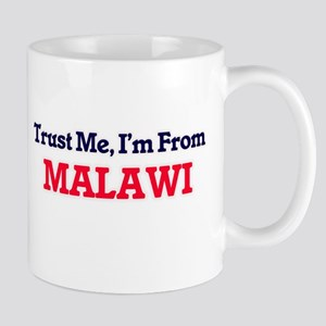 Trust Me, I'm From Malawi Mugs