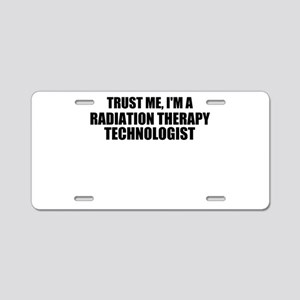 Trust Me, I'm A Radiation Therapy Technologist Alu