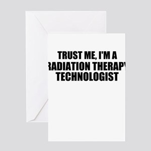 Trust Me, I'm A Radiation Therapy Technologist Gre