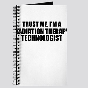 Trust Me, I'm A Radiation Therapy Technologist Jou