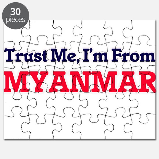 Trust Me, I'm From Myanmar Puzzle
