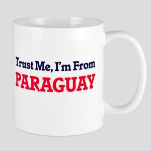 Trust Me, I'm From Paraguay Mugs